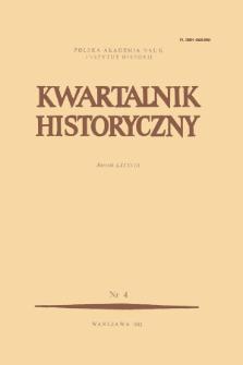 Kwartalnik Historyczny R. 88 nr 4 (1981), Artykuły recenzyjne