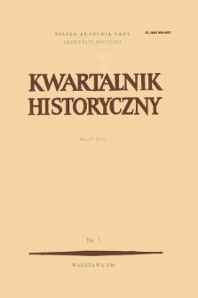 Kwartalnik Historyczny R. 93 nr 1 (1986), Artykuły recenzyjne