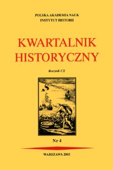 Kwartalnik Historyczny R. 110 nr 4 (2003)