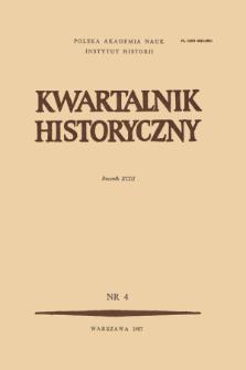 Kwartalnik Historyczny R. 93 nr 4 (1986), Artykuły recenzyjne