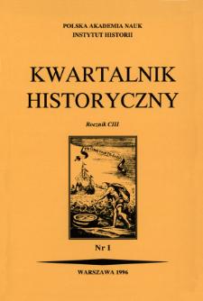 Kwartalnik Historyczny R. 103 nr 1 (1996), Artykuły recenzyjne