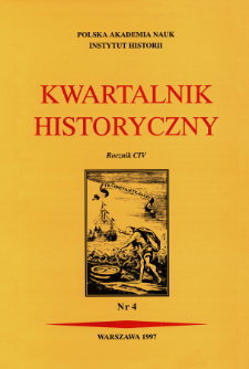 Kwartalnik Historyczny R. 104 nr 4 (1997)