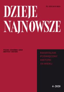 Dzieje Najnowsze : [kwartalnik poświęcony historii XX wieku], R. 52 z. 4 (2020)