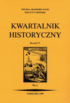 Kwartalnik Historyczny R. 105 nr 1 (1998), Artykuły recenzyjne