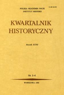 Kwartalnik Historyczny R. 97 nr 3-4 (1990), Artrykuły recenzyjne
