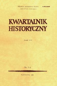 Kwartalnik Historyczny R. 96 nr 3/4 (1989), Artykuły recenzyjne