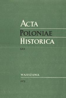 Acta Poloniae Historica. T. 25 (1972)