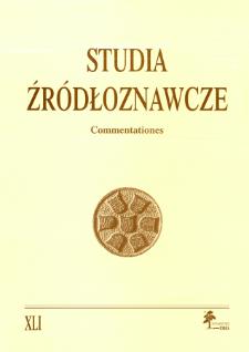 Studia Źródłoznawcze = Commentationes T. 41 (2003), Rozprawy i studia