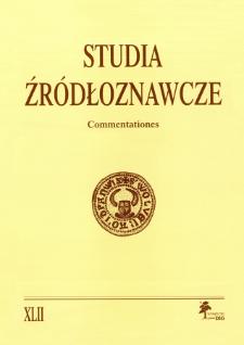 Studia Źródłoznawcze = Commentationes T. 42 (2004), Materiały