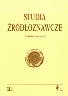 Studia Źródłoznawcze = Commentationes T. 43 (2005), Rozprawy i studia