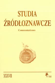 Studia Źródłoznawcze = Commentationes T. 37 (2000), Rozprawy i studia