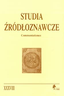 Studia Źródłoznawcze = Commentationes T. 38 (2000), Rozprawy i studia