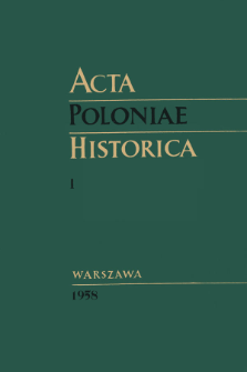 Acta Poloniae Historica T. 1 (1958)