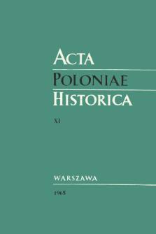 Acta Poloniae Historica T. 11 (1965), Rapports