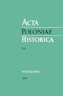 Acta Poloniae Historica T. 12 (1965)