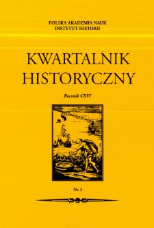 Kwartalnik Historyczny R. 116 nr 1 (2009), Artykuły recenzyjne