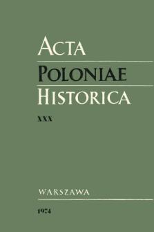 Acta Poloniae Historica T. 30 (1974), Matériaux