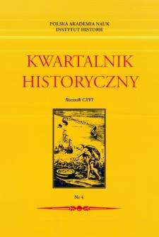 Kwartalnik Historyczny R. 116 nr 4 (2009), Artykuły recenzyjne