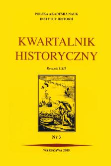 Kwartalnik Historyczny R. 112 nr 3 (2005)