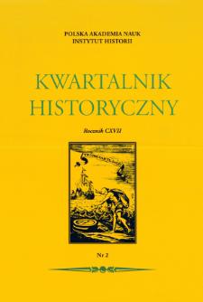 Kwartalnik Historyczny. R. 117 nr 2 (2010), Artykuły recenzyjne