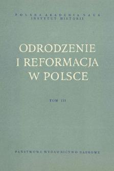 Odrodzenie i Reformacja w Polsce T. 3 (1958), Materiały