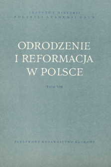 Odrodzenie i Reformacja w Polsce T. 8 (1963)