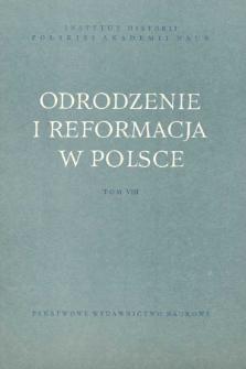 Odrodzenie i Reformacja w Polsce T. 8 (1963), Rozprawy