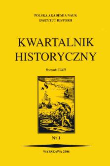 Kwartalnik Historyczny R. 113 nr 1 (2006)