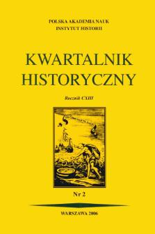 Kwartalnik Historyczny R. 113 nr 2 (2006)