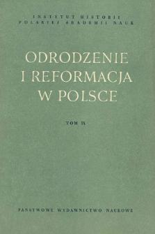 Odrodzenie i Reformacja w Polsce T. 9 (1964), Materiały