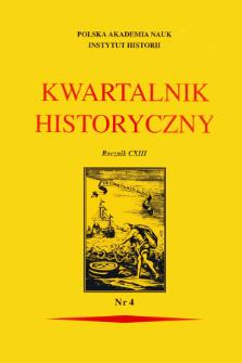 Kwartalnik Historyczny R. 113 nr 4 (2006)