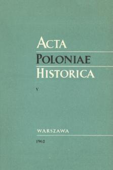 Acta Poloniae Historica T. 5 (1962)
