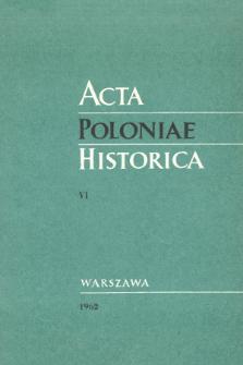 Acta Poloniae Historica T. 6 (1962), Études