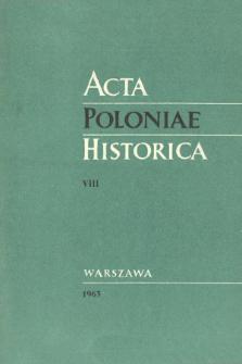 Acta Poloniae Historica T. 8 (1963), Études