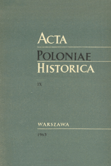 Acta Poloniae Historica T. 9 (1963), Études