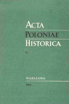Acta Poloniae Historica T. 10 (1964), Études