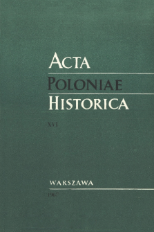Acta Poloniae Historica T. 16 (1967)
