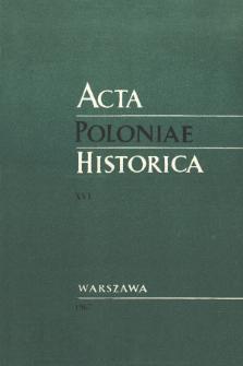 Acta Poloniae Historica T. 16 (1967), Études