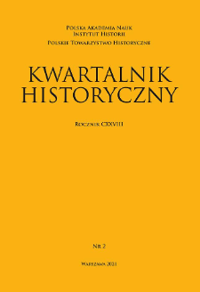 Kwartalnik Historyczny R. 128 nr 2 (2021)