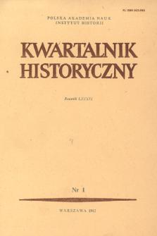 Kwartalnik Historyczny R. 89 nr 1 (1982), Artykuły recenzyjne