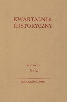 Kwartalnik Historyczny R. 60 nr 2 (1953)