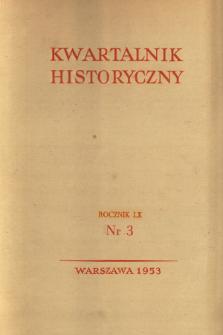 Kwartalnik Historyczny R. 60 nr 3 (1953), Studia i dyskusje