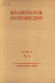Kwartalnik Historyczny R. 60 nr 4 (1953), Artykuły