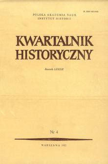 Kwartalnik Historyczny R. 89 nr 4 (1982), Artykuły recenzyjne