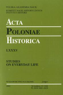 Acta Poloniae Historica T. 85 (2002), Studies