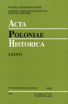 Acta Poloniae Historica T. 86 (2002), Studies
