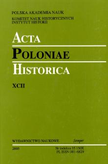 Acta Poloniae Historica T. 92 (2005), Studies