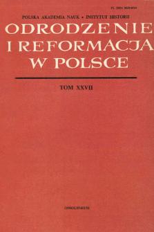 Odrodzenie i Reformacja w Polsce T. 27 (1982)