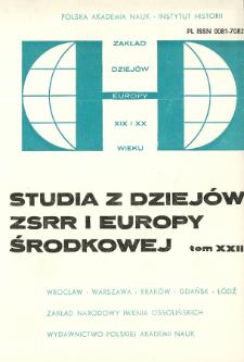 Studia z Dziejów ZSRR i Europy Środkowej. T. 22 (1986)