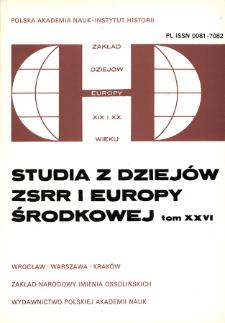 Studia z Dziejów ZSRR i Europy Środkowej. T. 26 (1991)